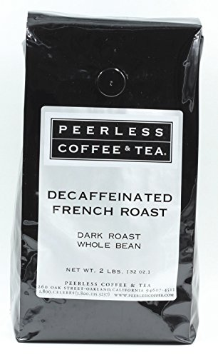 32oz Decaffeinated French Roast, Whole Bean Coffee, Dark Roast by Peerless Coffee & Tea (Pack of 1)