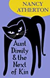 Front cover for the book Aunt Dimity and the Next of Kin by Nancy Atherton