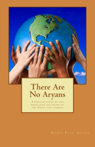 Download There Are No Aryans: A popular study of the bogus race doctrines of the Nazis (and others) PDF