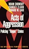 Acts of Aggression, Noam Chomsky and Ramsey Clark, 1583220054