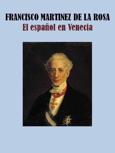 Descargar Libro El Español En Venecia Francisco  Martinez De La Rosa