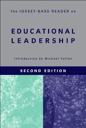 The Jossey-Bass Reader on Educational Leadership (text only) 2nd(Second) edition by M. Fullan LASTJossey-Bass Publishers