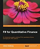 F# for Quantitative Finance, Johan Astborg, 1782164626