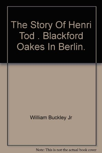 The Story Of Henri Tod by William F. Buckley Jr