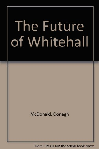 The Future of Whitehall