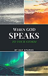 When God Speaks to your Storm
