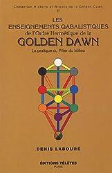 Les enseignements qabalistiques de la Golden Dawn, tome 2