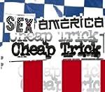 Sex America Cheap Trick