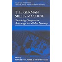 German Skills Machine, The: Sustaining Comparative Advantage in a Global Economy