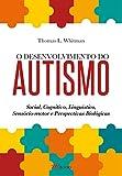 capa de O Desenvolvimento do Autismo