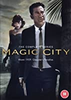 Magic City: Complete Collection