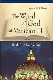 Word of God at Vatican II: Exploring Dei Verbum: Amazon.es ...