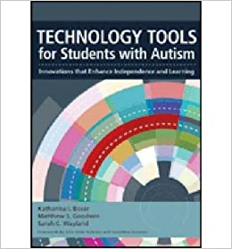 Book [(Technology Tools for Students with Autism: Innovations That Enhance Independence and Learning)] [Author: Katharina I. Boser] published on (March, 2014)