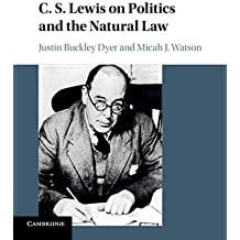 C. S. Lewis on Politics and the Natural Law