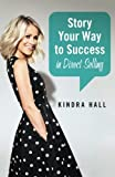 Story Your Way to Success in Direct Selling