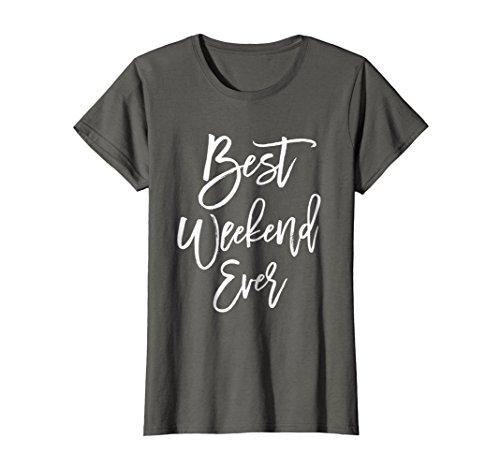 Womens Best Weekend Ever Bachelorette Party Shirt Bridal Wedding