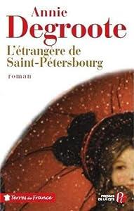 """Afficher """"L'étrangère de Saint-Pétersbourg"""""""