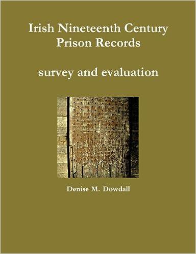 Book Irish Nineteenth Century Prison Records - Survey and Evaluation