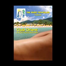 The Nude Traveller Club Orient St. Martin, French West Indies