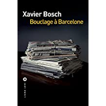 Bouclage à Barcelone (POLICIERS) (French Edition)