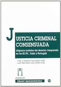 Justicia criminal consensuada. Algunos modelos del derecho