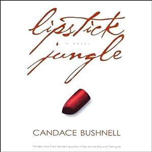 Lipstick Jungle Hörbuch