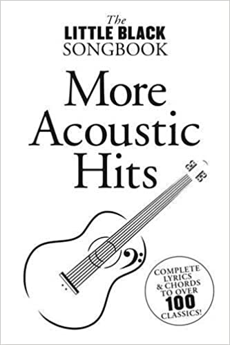 More Acoustic Hits (The Little Black Songbook): Amazon.co.uk ...