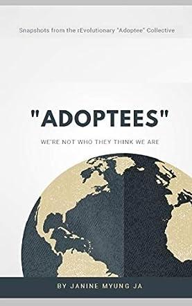 """Adoptees"""