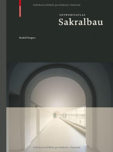 Entwurfsatlas Sakralbau (Entwurfsatlanten) (German Edition)