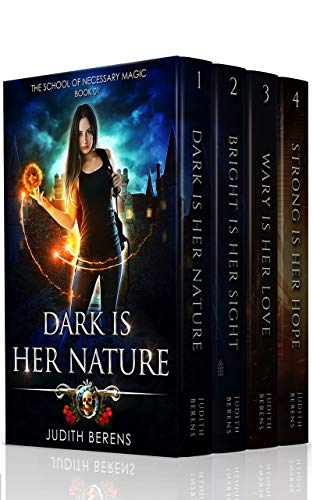 The School of Necessary Magic Omnibus 1 (Books 1-4): Dark is Her Nature, Bright is Her Sight, Wary is Her Love, Strong is Her Hope