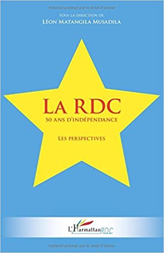 Télécharger en ligne Rdc 50 Ans d'Independance les Perspectives pdf epub