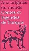 Contes et légendes de Turquie par Dor