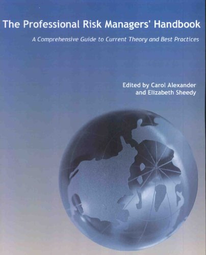 Professional Risk (The Professional risk Managers' Handbook:A Comprehensive Guide to Current Theory and Best Practices (3 Volume Set))