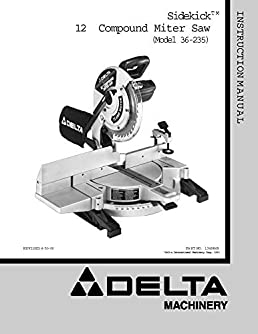 delta 36 235 sidekick 12 compound miter saw instruction manual rh amazon com Instruction Manual Book Bissell PowerSteamer User Manual