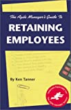 img - for Agile Manager's Guide to Retaining Employees book / textbook / text book