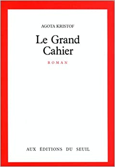 Book Le grand cahier: Roman (French Edition)