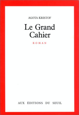 Le grand cahier: Roman (French Edition)