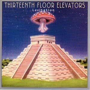 13th floor elevators levitation music for 13 floor soundtrack