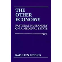 The Other Economy: Pastoral Husbandry on a Medieval Estate