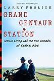 Grand Centaur Station, Larry Frolick, 0771047827