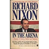 In the Arena, Richard M. Nixon, 0671729349