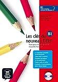 Les clés du nouveau DELF B1 - Libro del alumno + CD (Fle- Texto Frances)
