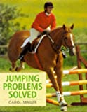Jumping Problems Solved, Carol Mailer, 0706373944