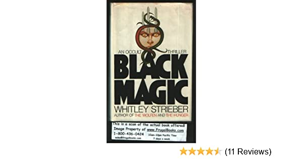 Black Magic Whitley Strieber 9780688010218 Amazon Books