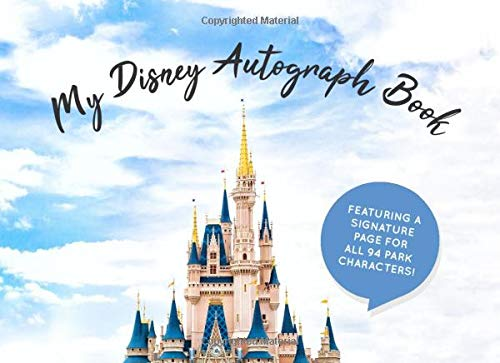 My Disney Autograph Book  Kids Signature Pages For All 94 Disney Characters   Girls And Boys