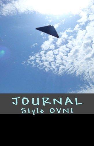 JOURNAL Style OVNI: Journal de bord / Carnet de voyage / Cahier quotidien - Design Unique (French Edition)