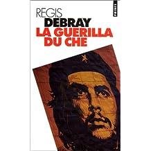 Guérilla du Che (La) [ancienne édition]