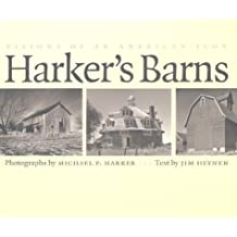 Harker's Barns: Visions of an American Icon