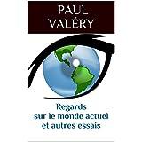 Regards sur le monde actuel et autres essais (Edition revue et augmentée) (French Edition)