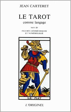Le tarot comme langage pdf ebook